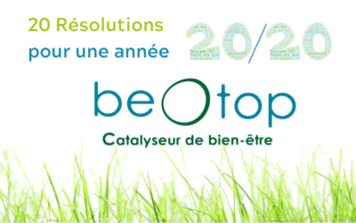 Les 20 résolutions beOtop pour une année 20/20